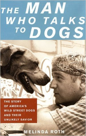 The Man Who Talks to Dogs – Book Cover